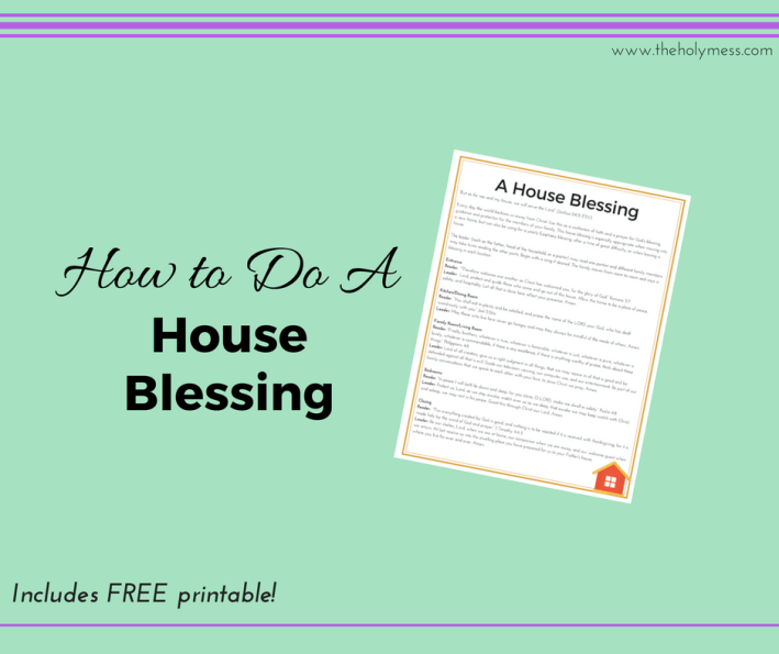 How to Do a House Blessing|The Holy Mess