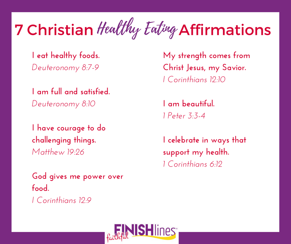 7 Christian Healthy Eating Affirmations|The Holy Mess