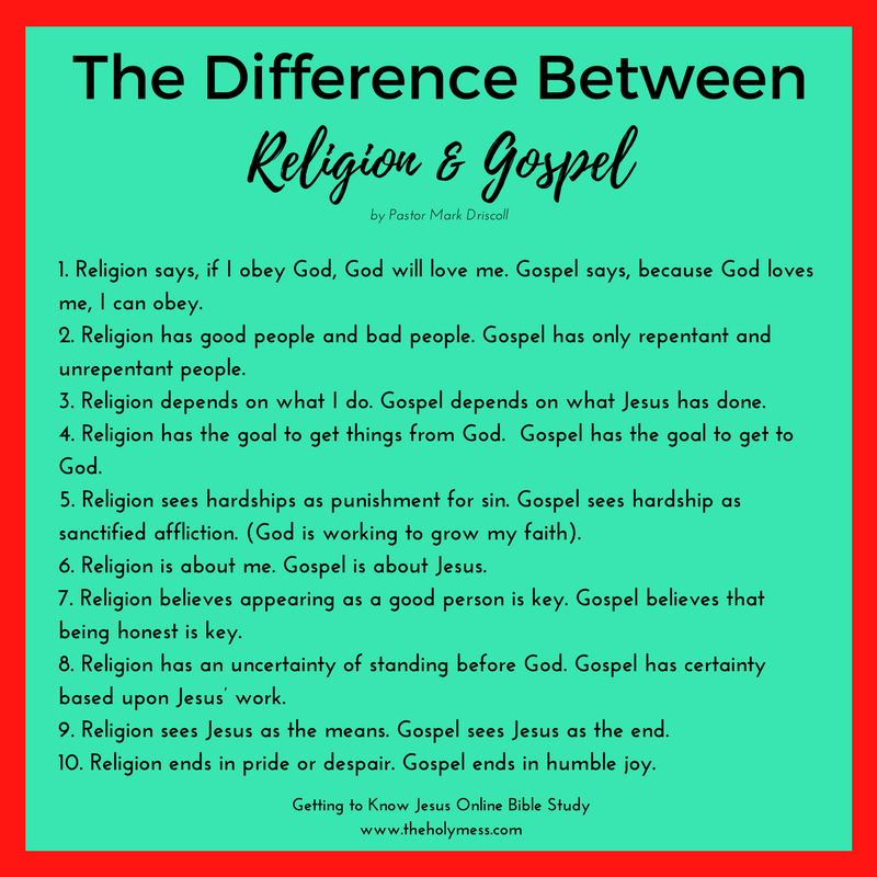 The Difference Between Religion and Gospel|Getting to Know Jesus