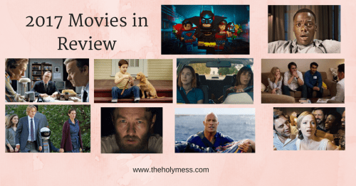 2017 Movies in Review
