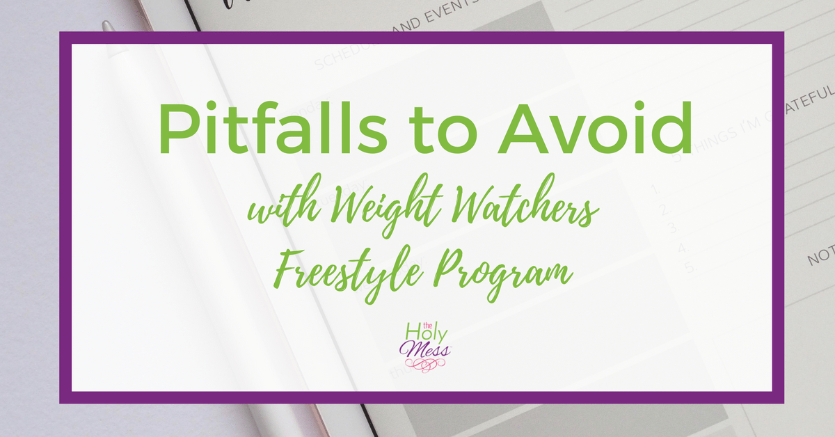 Pitfalls to Avoid with Weight Watchers Freestyle Program