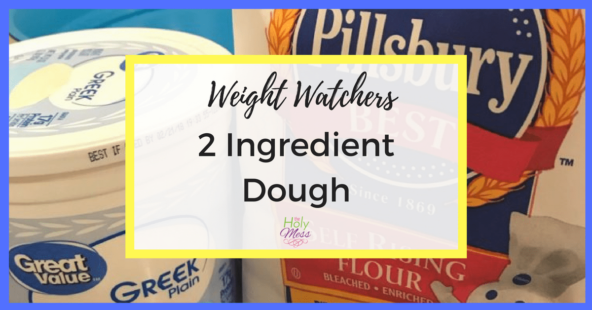 Weight Watchers 2 Ingredient Dough