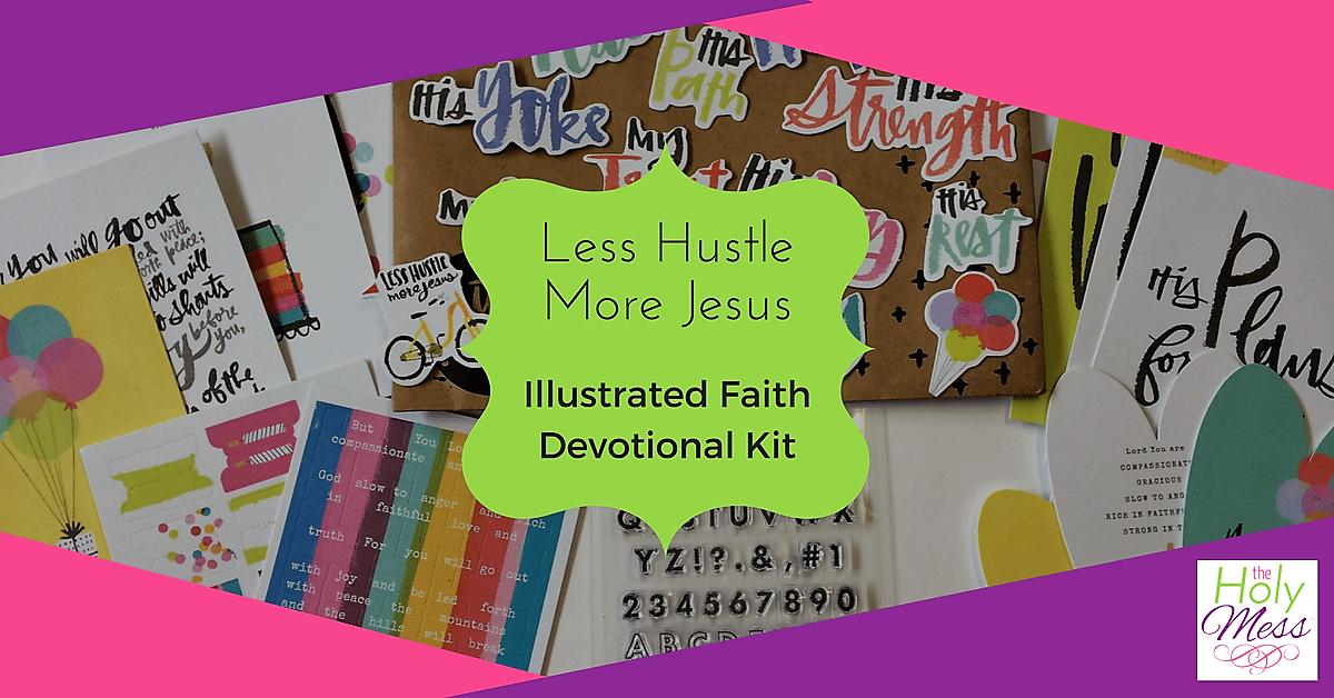 "Illustrated Faith devotional kit ""Less Hustle More Jesus"""