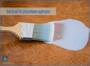 Best brush for polyurethane Finish
