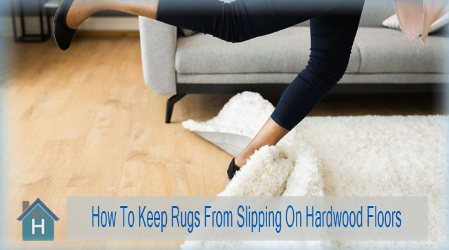 Best Way To Keep Rugs From Slipping On Hardwood Floors 2