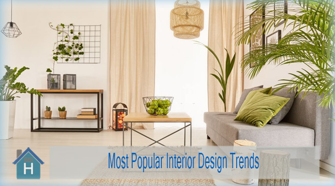 Most Popular Interior Design Trends