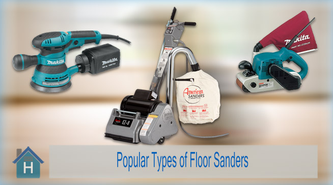 Some Popular Types of Floor Sanders Available on the Market 1