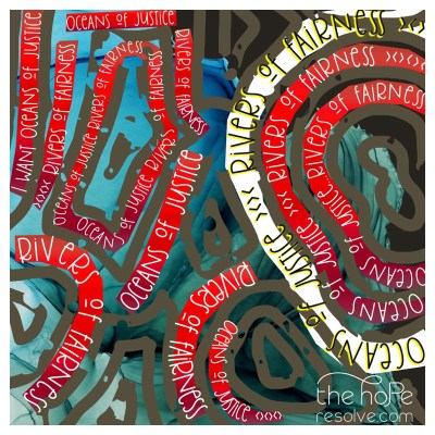 Oceans of Justice, Rivers of Fairness Scripture Artwork Inspired by Amos 5:24 MSG.