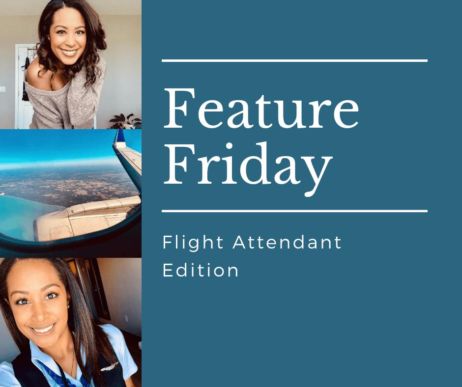 feature Friday flight attendant