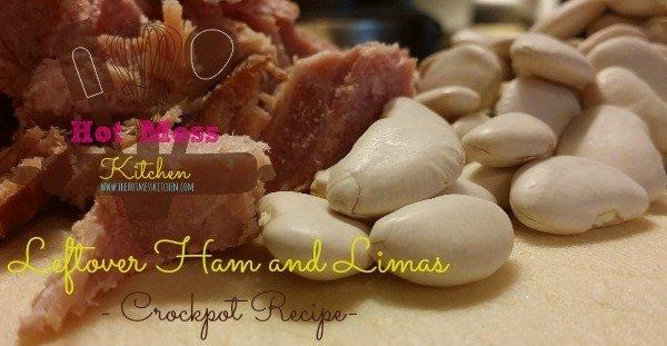 Leftover Ham and Limas  -Crock pot Recipe-