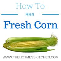 freeze fresh corn