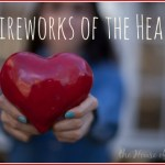 Fireworks of the Heart