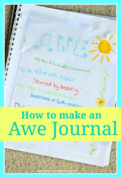 How to make an Awe Journal [The House of Hendrix}