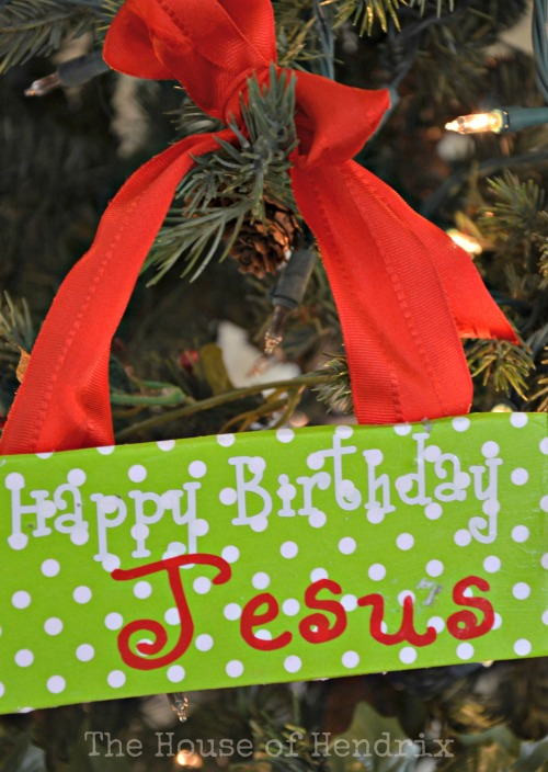 DIY Happy Birthday Jesus ornament