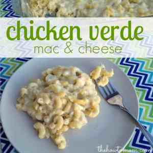 Chicken Verde Mac and Cheese