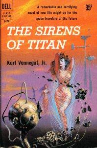 """""""The Sirens of Titan"""" by Kurt Vonnegut"""