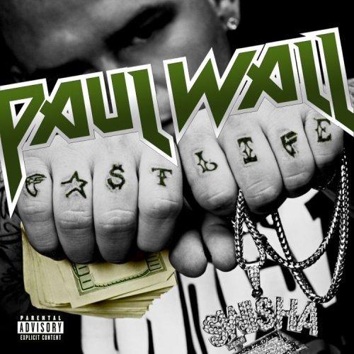 paul-wall-fast-life