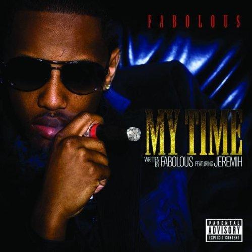 Fabolous My Time feat Jeremih single
