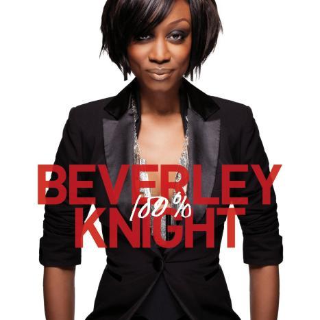 Beverley Knight 100 percent