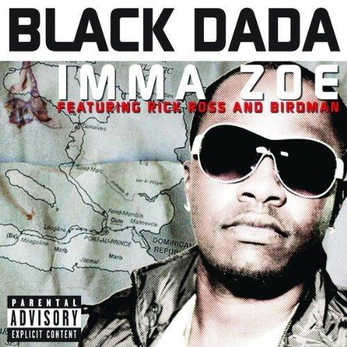Black Dada Imma Zoe Remix