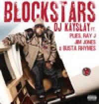 Blockstars DJ Kayslay