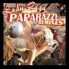 Lady Gaga Paparazzi Remixes