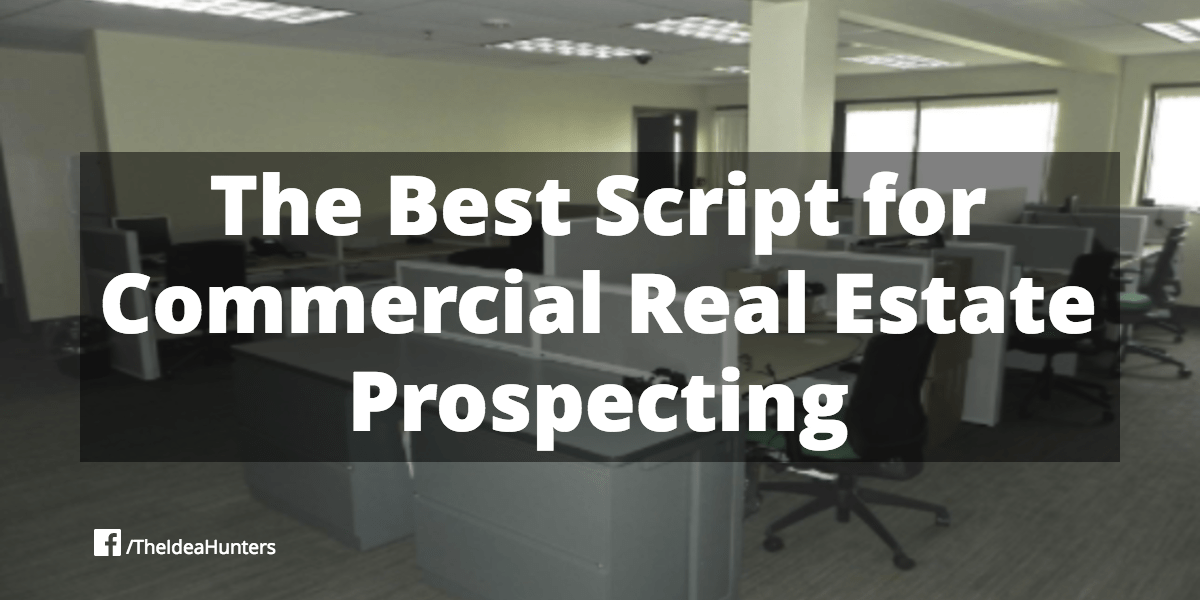 script for commercial real estate prospecting