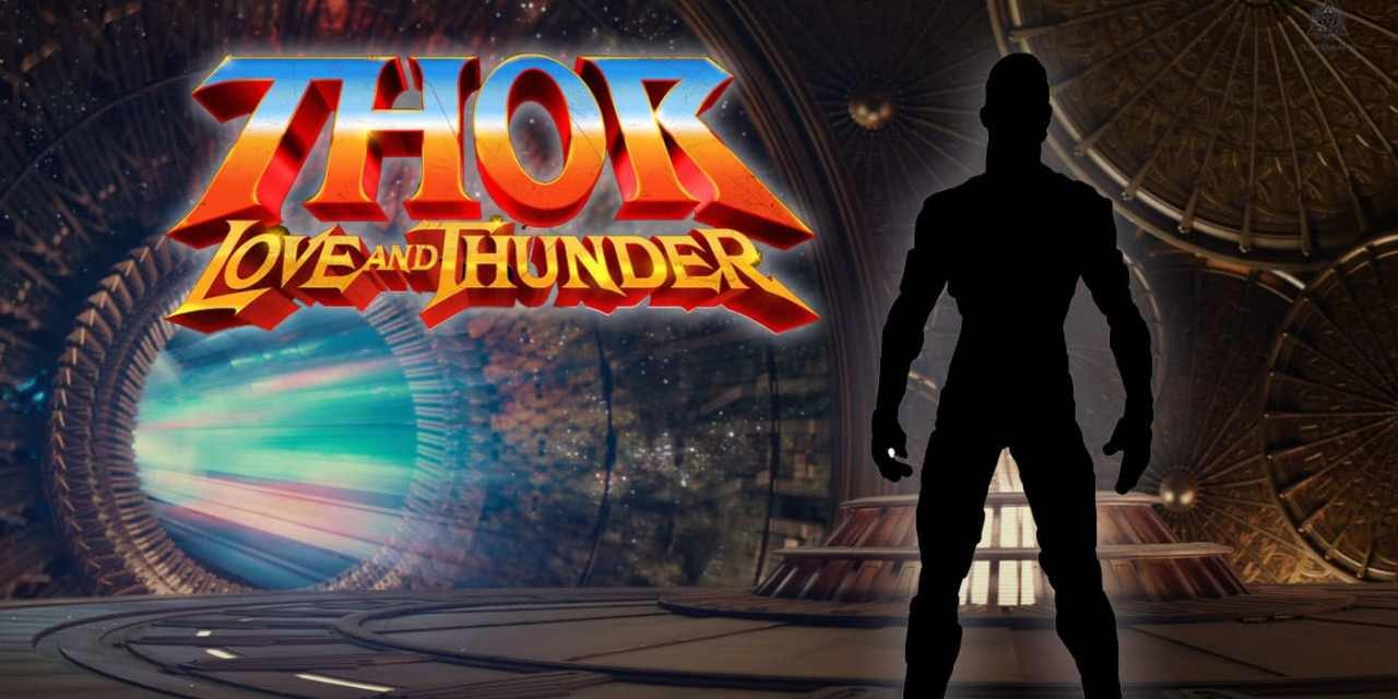 Thor 4: New Mysterious Character Reveal for Love and Thunder: EXCLUSIVE