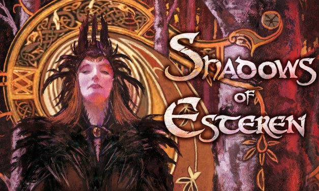 Shadows Of Esteren: A Dark Romanticism Role Playing Game You Can Not Miss