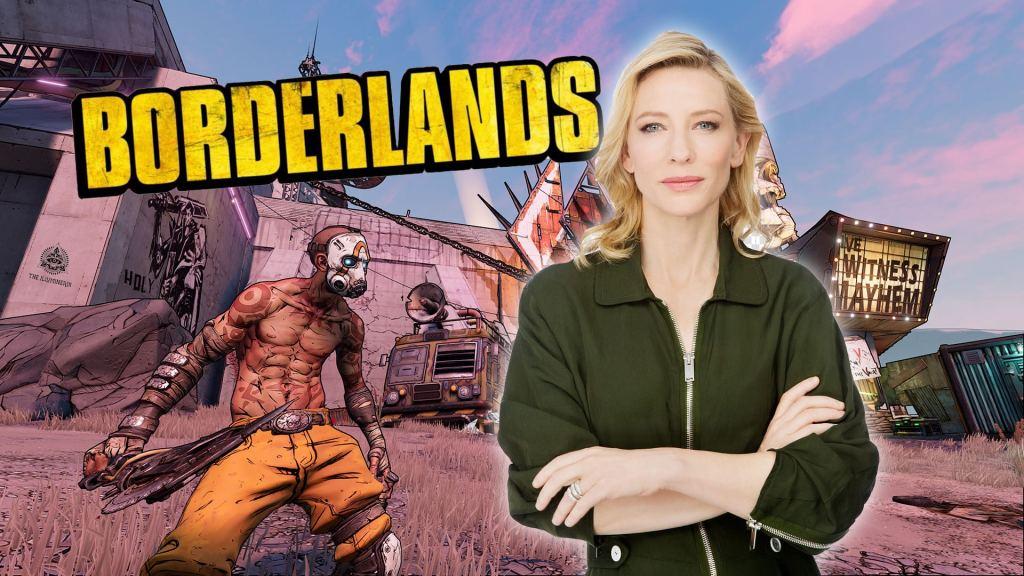 Borderlands Cate Blanchett The Illuminerdi