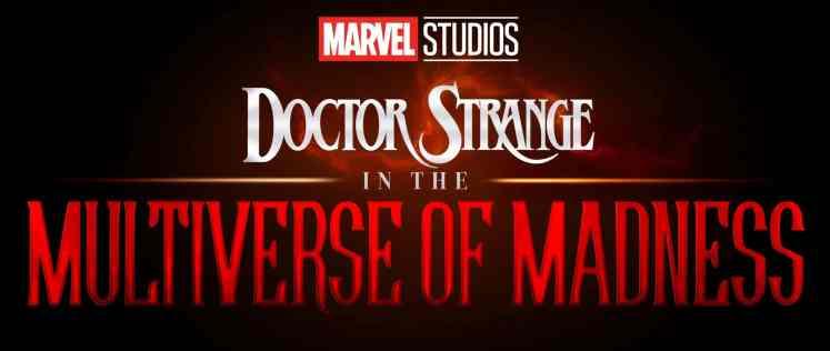 Doctor Strange in the Multiverse of Madness Doctor Strange 2