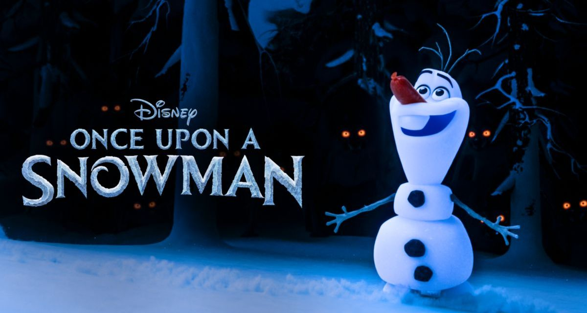 Once Upon A Snowman: The Hilarious New Frozen Short Is Now Available On Disney Plus