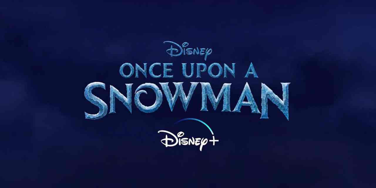 Once Upon A Snowman The New Disney Plus Frozen Short Gets An Adorable  Trailer - The Illuminerdi