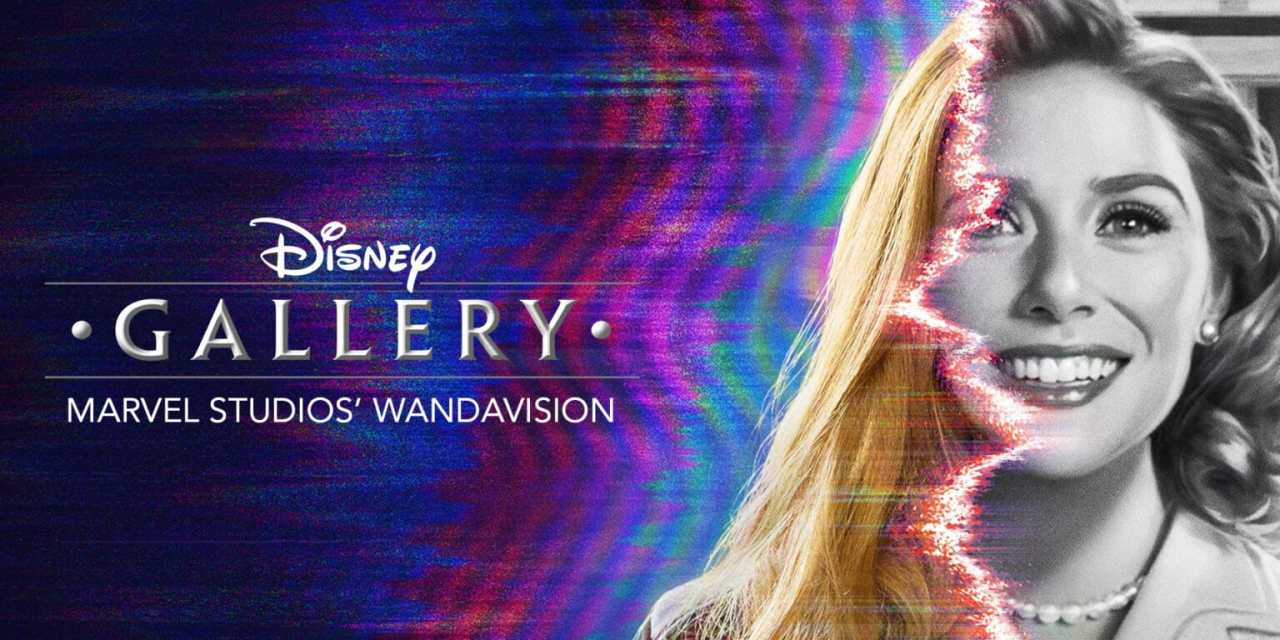 WandaVision To Feature New Series of BTS Gallery Episodes on Disney+