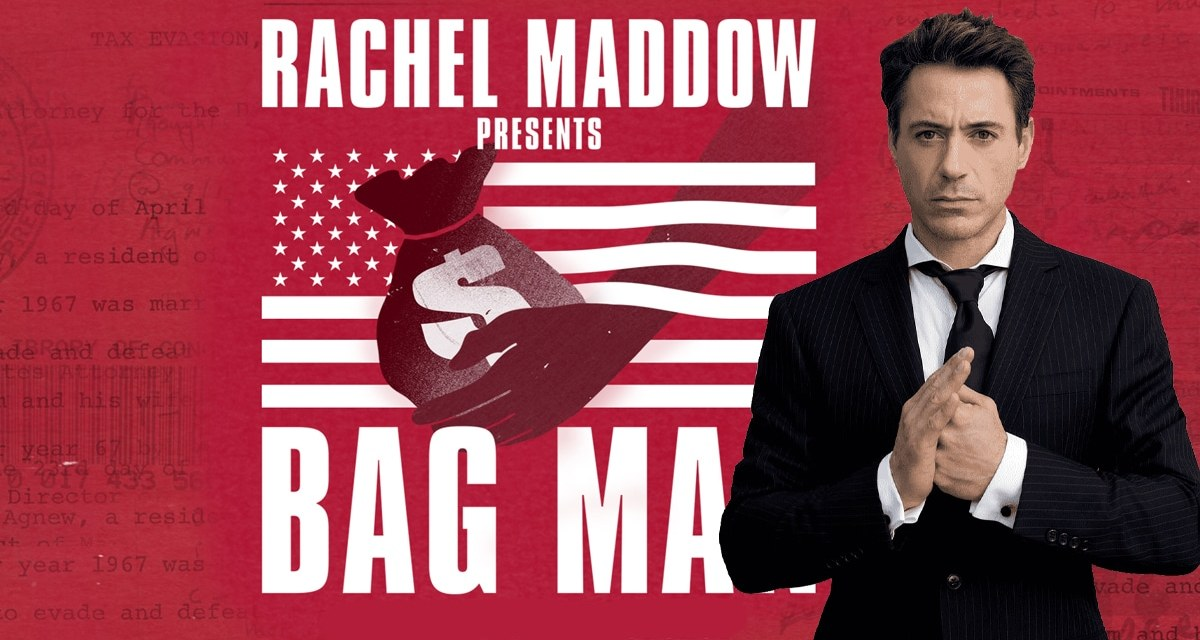 Bag Man: Robert Downey Jr. In Final Negotiations To Join Political Thriller Based On Rachel Maddow Podcast: Exclusive