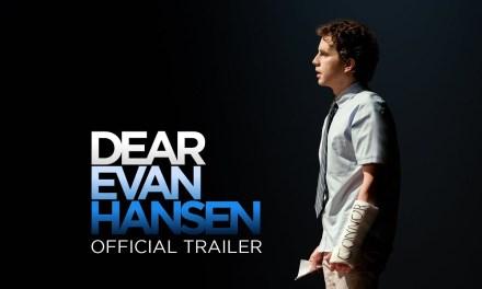 Watch The New Trailer For Dear Evan Hansen