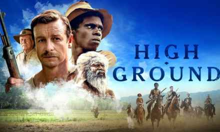 High Ground Director Stephen Maxwell Johnson Discusses The True History Behind The Story And Filming On Location