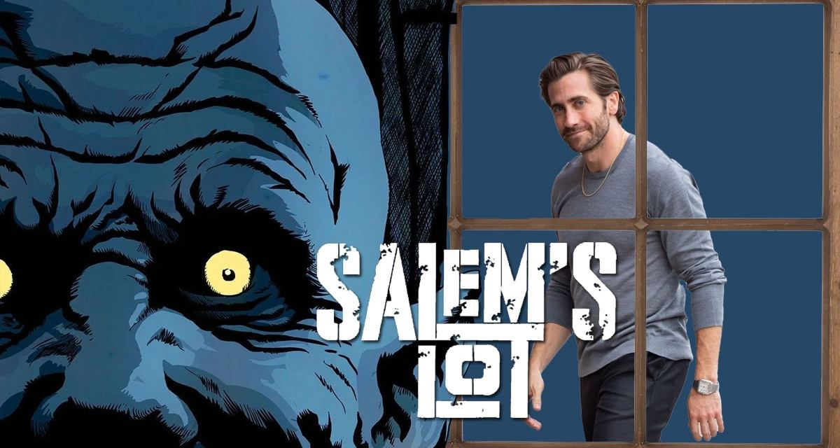Salem's Lot: Jake Gyllenhaal Offered Lead Role And More Interesting Casting Details: Exclusive
