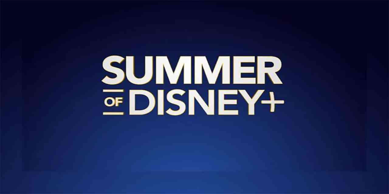 Summer of Disney+ Brings Family Adventures With New Hit Movies, Original Series, and Documentaries