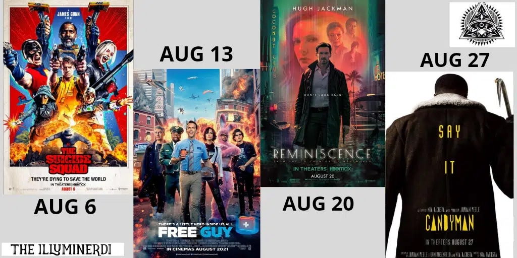 New Movies You Don't Want To Miss In AUGUST 2021
