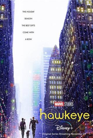 Hawkeye: Exciting Series Premieres Wednesday November 24 Along With New Poster And Trailer - The Illuminerdi