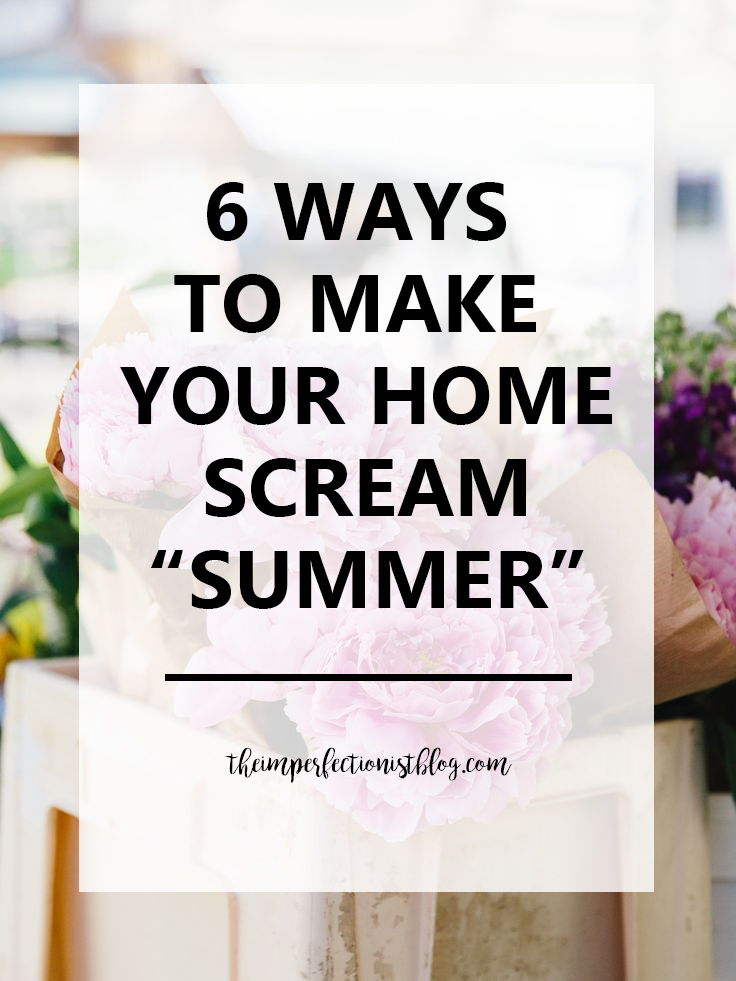 6 Ways to Make Your Home Scream Summer Pinterest