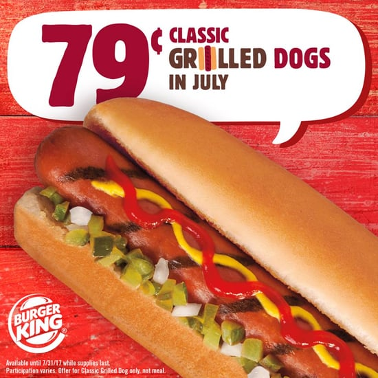 79 Cent Burger King Classic Grilled Dogs This Month 2017