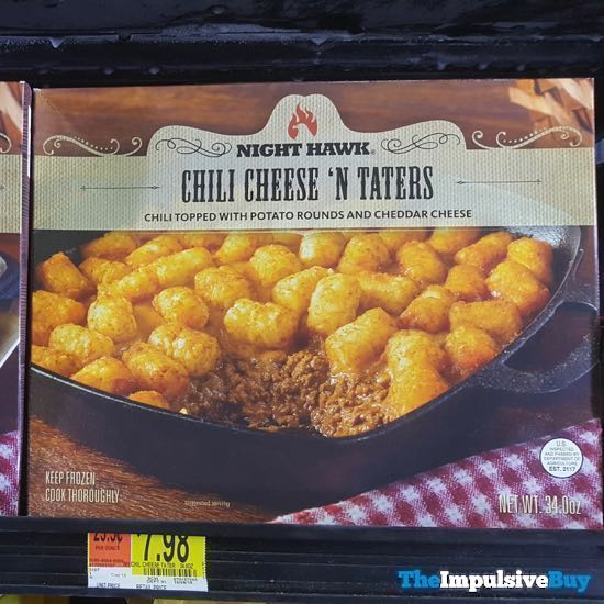 Night Hawk Chili Cheese  N Taters