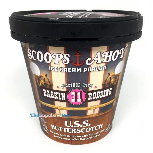 Baskin Robbins Scoops Ahoy U S S Butterscotch Ice Cream