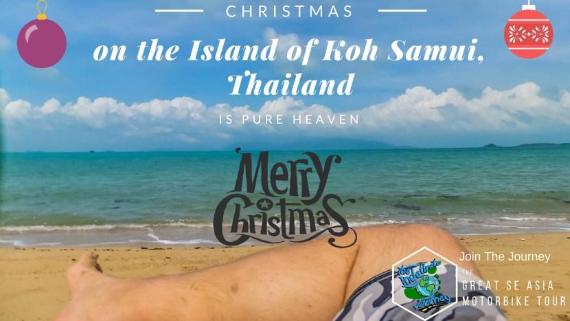 Christmas on the Island of Koh Samui, Thailand Is Pure Heaven