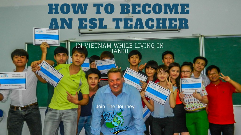 How To Become An ESL Teacher In Vietnam While Living In Hanoi