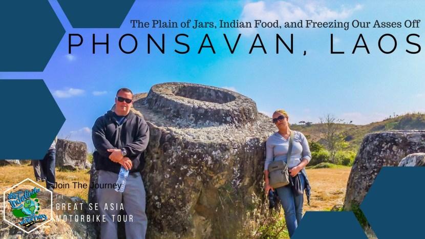 Phonsavan, Laos - The Plain of Jars, Indian Food, and Freezing Our Asses Off