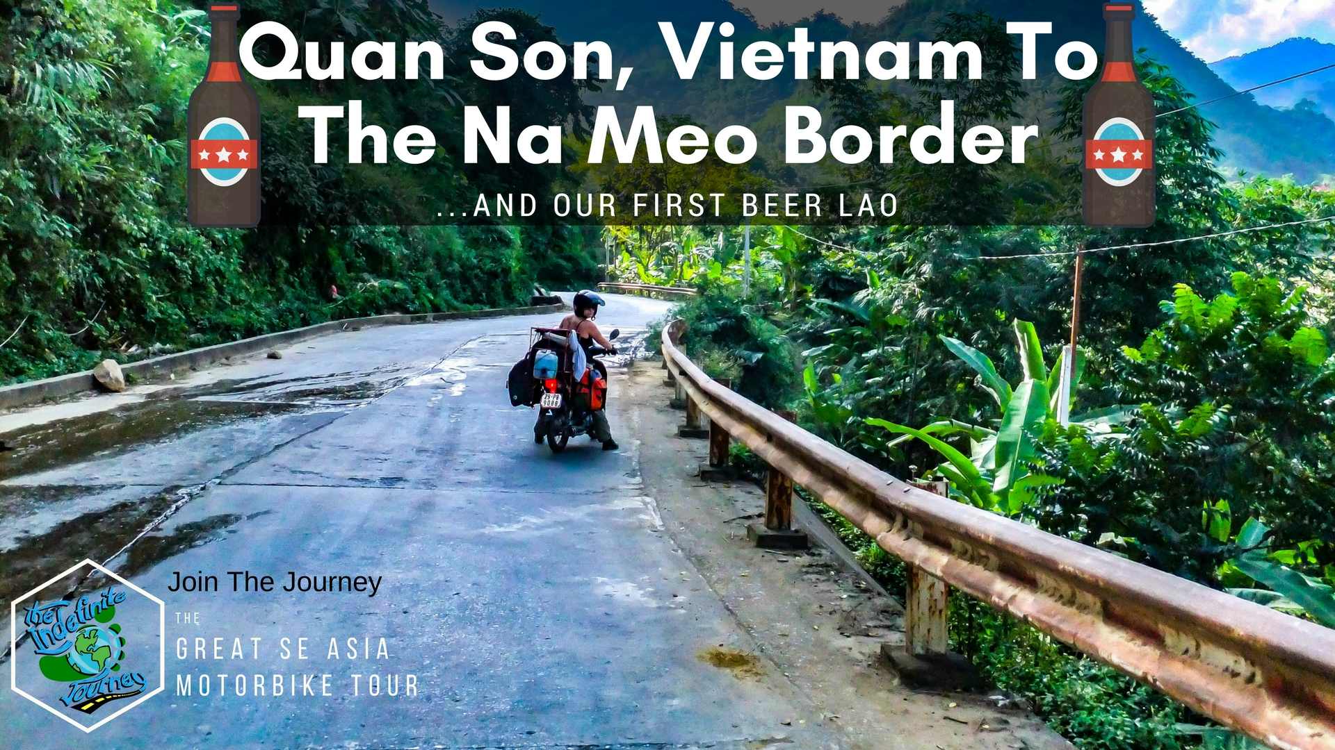 Quan Son, Vietnam To The Na Meo Border And Our First Beer Lao