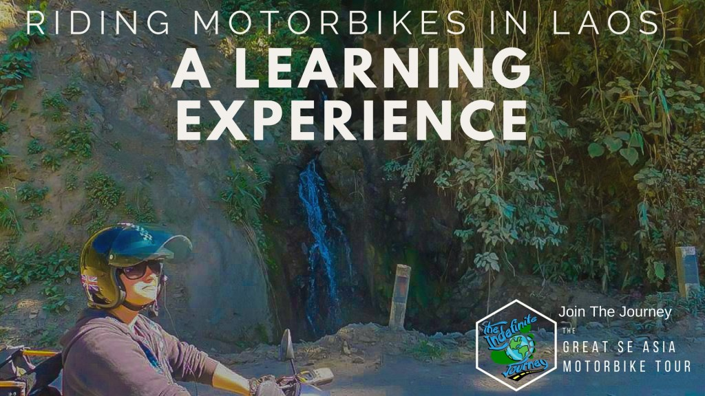 Riding Motorbikes in Laos is a Learning Experience
